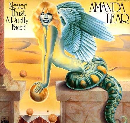 Amanda Lear Never Trust A Pretty Face